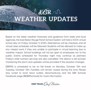EBR Schools will hold virtual instruction on Friday, October 9th due to Hurricane Delta.